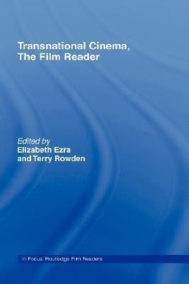 Transnational Cinema, the Film Reader