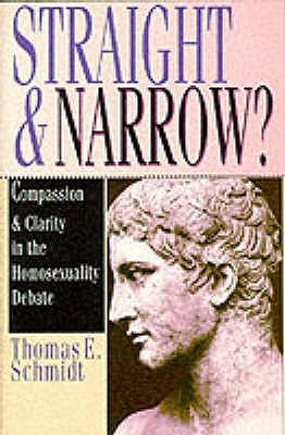Straight and Narrow? by Thomas E. Schmidt