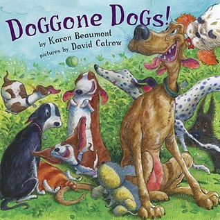 Doggone Dogs! by Karen Beaumont