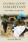 Global Good Samaritans: Human Rights as Foreign Policy
