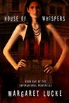 House of Whispers by Margaret Lucke