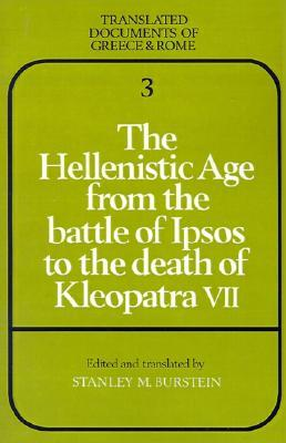 Descargar Google Books en ipad The Hellenistic Age from the Battle of Ipsos to the Death of Kleopatra VII
