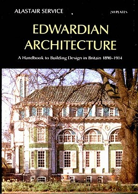 Edwardian Architecture by Alastair Service