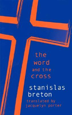 The Word and the Cross Word and the Cross