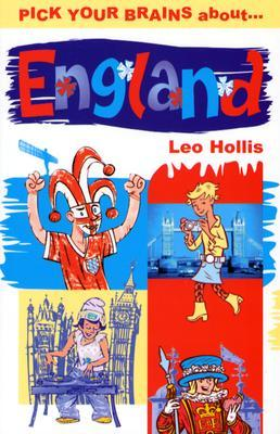 Pick Your Brains About England by Leo Hollis