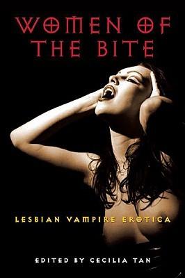 Women of the Bite by Cecilia Tan