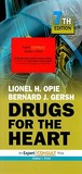 Drugs for the Heart: Expert Consult: Online and Print