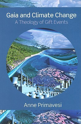 Gaia and Climate Change: A Theology of Gift Events