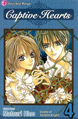 Captive Hearts, Vol. 04 by Matsuri Hino