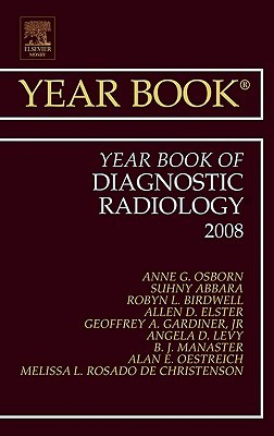 The Year Book of Diagnostic Radiology 2008