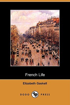 French Life by Elizabeth Gaskell