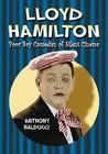 Lloyd Hamilton: Poor Boy Comedian of Silent Cinema