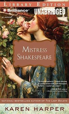 Mistress shakespeare: a novel by Karen Harper