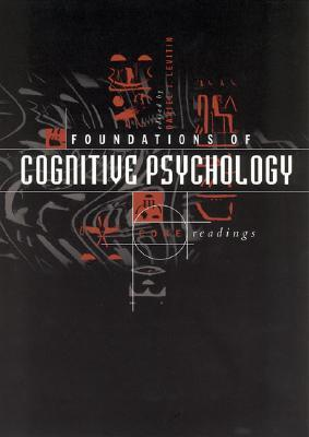 Foundations of cognitive psychology: core readings by Daniel J. Levitin