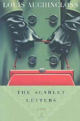 The Scarlet Letters by Louis Auchincloss