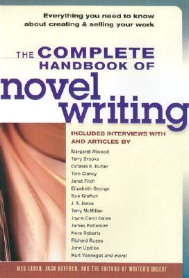 The Complete Handbook of Novel Writing by Meg Leder
