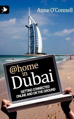 @Home in Dubai: Getting Connected Online and on the Ground