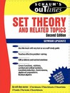 Schaum's Outline of Set Theory and Related Topics