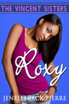 Roxy (The Vincent Sisters)