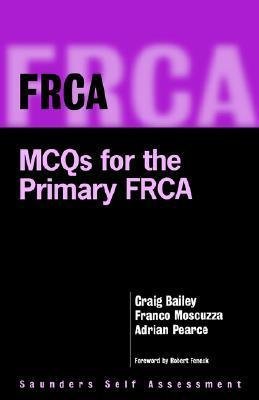 Frca: McQs for the Primary Frca