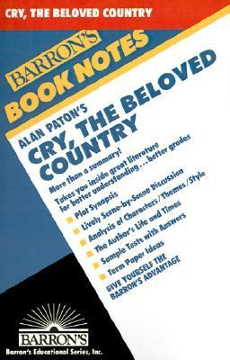Cry, the Beloved Country (Barron's Book Notes)