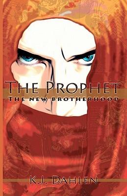 The Prophet by K.J. Dahlen