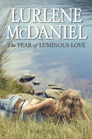 The Year of Luminous Love (The Year, #1)