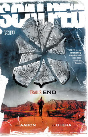 Scalped, Vol. 10: Trail's End (Scalped, #10)