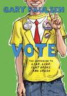Vote (Liar, Liar, #4)