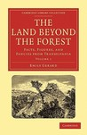 The Land Beyond the Forest - Volume 1