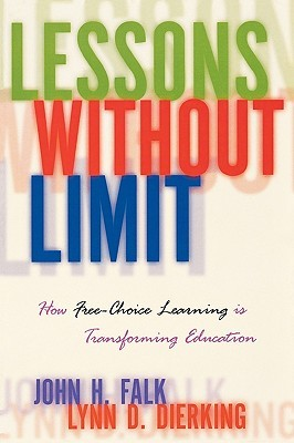 Lessons Without Limit: How Free-Choice Learning Is Transforming Education