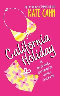 California Holiday by Kate Cann