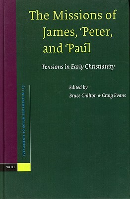 The Missions of James, Peter, and Paul by Bruce Chilton