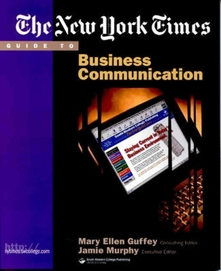 The New York Times Guide to Business Communication