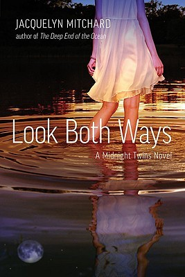 Look Both Ways by Jacquelyn Mitchard