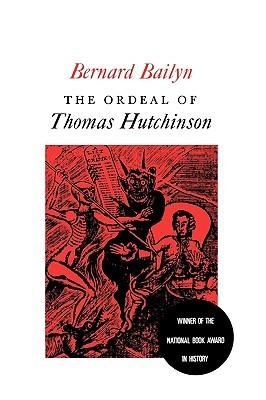 the-ordeal-of-thomas-hutchinson