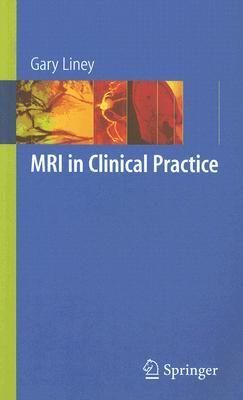 MRI in Clinical Practice