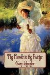 The Flower to the Painter