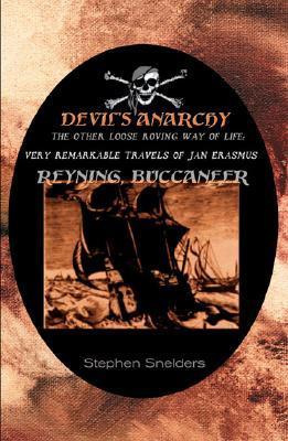 The Devil's Anarchy by Stephen Snelders