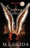 Betrayal (Angels of Death, #1)