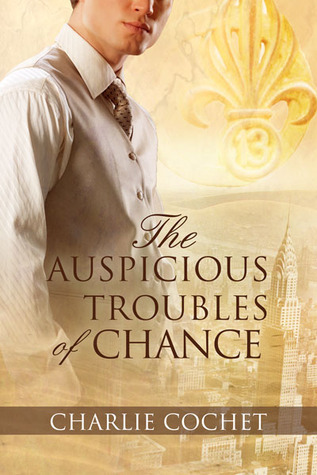 The Auspicious Troubles of Chance (The Auspicious Troubles of Love, #1)