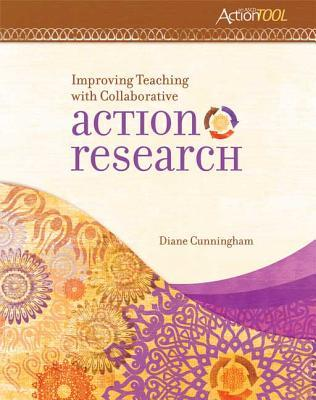 improving-teaching-with-collaborative-action-research-an-ascd-action-tool