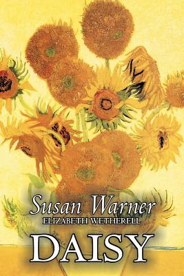 Daisy by Susan Warner, Fiction, Literary, Romance, Historical