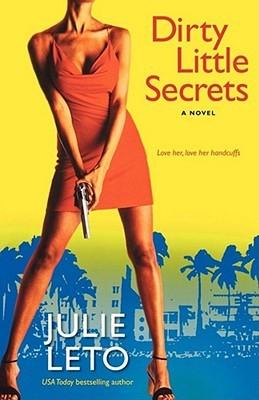 Dirty Little Secrets (Marisela Morales/Dirty #1)