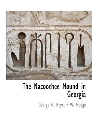 The Nacoochee Mound in Georgia