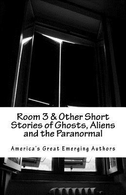 Room 3 & Other Short Stories of Ghos...