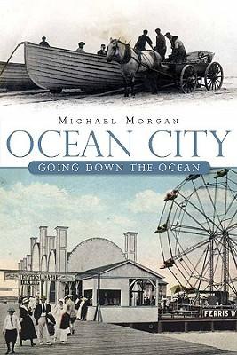 Ocean City: A Brief History