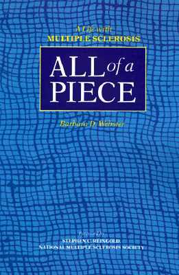 All of a Piece: A Life with Multiple Sclerosis