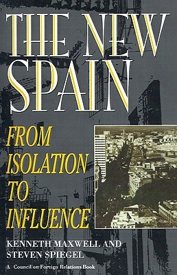 The New Spain: From Isolation to Influence