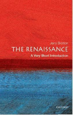 The Renaissance: A Very Short Introduction